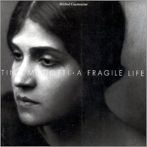 Tina Modotti A Fragile Life