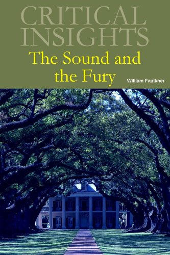 The Sound and the Fury (Critical Insights)
