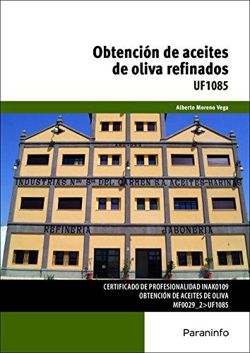 OBTENCION DE ACEITES DE OLIVA REFINADOS