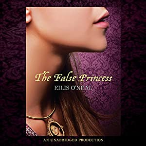 The False Princess Audiobook