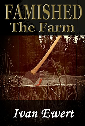Famished: The Farm