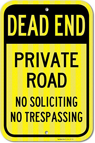 Dead End Sign, Private Road No Soliciting No Trespassing Sign, 12x18 3M Reflective (EGP) Rust Free .63 Aluminum, Easy to Mount Weather Resistant Long Lasting, Made in USA by SIGO SIGNS
