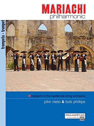 Mariachi Philharmonic (Mariachi in the Traditional String Orchestra): Trumpet (Philharmonic - Music Trumpet Mariachi