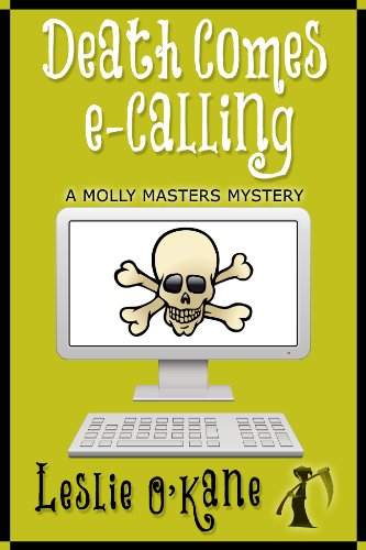 Death Comes eCalling (Book 1, Molly Masters Mysteries) by [O'Kane, Leslie]