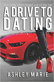 A Drive to Dating: Knowing when to get out of the car
