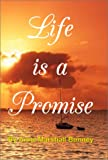 Life Is a Promise, Anne M. Bunney, 1929882238