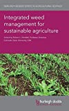 img - for Integrated weed management for sustainable agriculture (Burleigh Dodds Series in Agricultural Science) book / textbook / text book