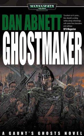 Ghostmaker (Gaunt's Ghosts) PDF