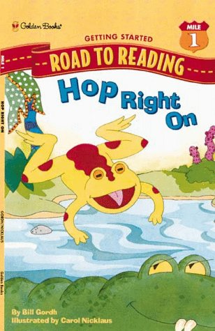 Hop Right On (A Road to Reading Book, Mile 1, Getting Started)