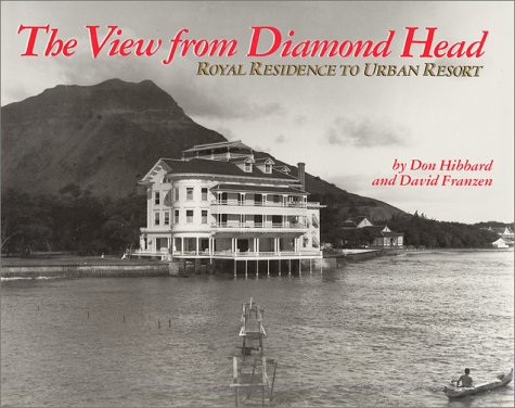 The View from Diamond Head: Royal Residence to Urban (Rosette Head)