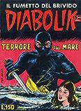 DIABOLIK (7): Terrore sul mare (Italian Edition)