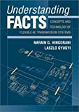 Understanding FACTS, Narain G. Hingorani and Laszlo Gyugyi, 0780334558