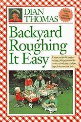 Backyard Roughing It Easy