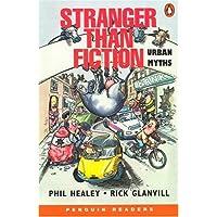 Stranger Than Fiction New Edition: Urban Myths (Penguin Readers (Graded Readers))