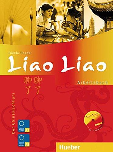 liao-liao-der-chinesischkurs-arbeitsbuch-mit-audio-cd