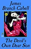 Front cover for the book The Devil's Own Dear Son by James Branch Cabell