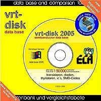 vrt-disk 2005: Datenbank für Transistoren, Dioden, Thyristoren und ICs auf CD-ROM. Über 150000 verschiedene Halbleiter mit Vergleichstypen und SMD Codetabellen