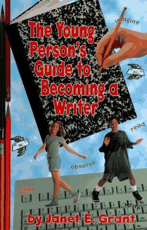 The Young Person's Guide to Becoming a Writer