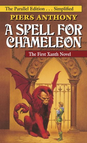 (A Spell for Chameleon (The Parallel Edition... Simplified) (Xanth Book 1))