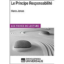 Le Principe Responsabilité d'Hans Jonas: Les Fiches de lecture d'Universalis (French Edition)
