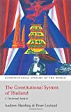 The Constitutional System of Thailand, Andrew Harding and Peter Leyland, 1841139726