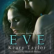 The Eve: The Eden Trilogy Book 3 | Keary Taylor