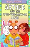 Arthur and the Scare Your Pants Off Club (Arthur Adventure)