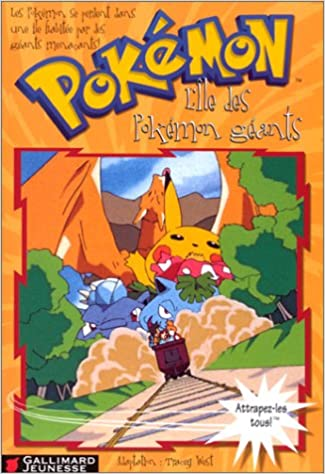 Book Lile des Pokemon Geants (French Edition)