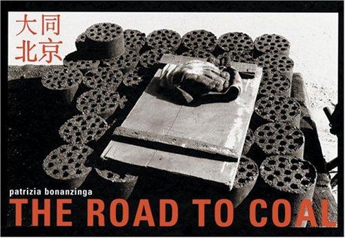 Patrizia Bonanzinga: The Road To Coal (English, Italian and Spanish Edition) pdf epub