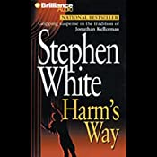 Harm's Way: A Dr. Alan Gregory Mystery | Stephen White