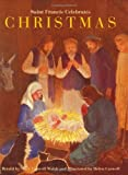 img - for Saint Francis Celebrates Christmas by Mary Caswell Walsh (1998-09-01) book / textbook / text book