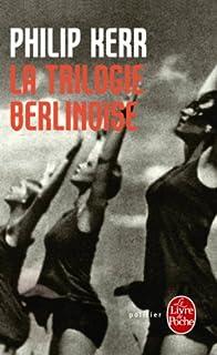 La trilogie berlinoise, Kerr, Philip
