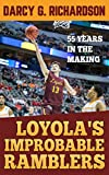 img - for Loyola's Improbable Ramblers: 55 Years in the Making book / textbook / text book