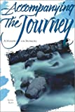 Accompanying the Journey, Lester Ruth, 0881771767