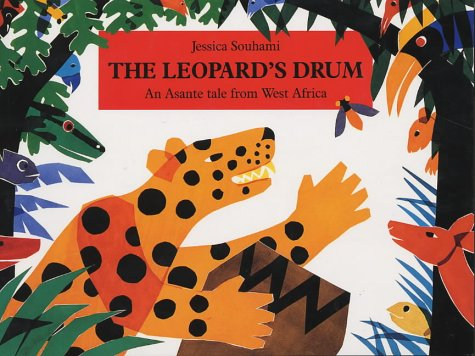 The Leopard's Drum Big Book: An Asante Tale from West Africa Big Books:  Amazon.co.uk: Souhami, Jessica, Souhami, Jessica: Books