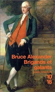 Brigands et galants, Alexander, Bruce