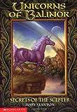 The Secrets Of The Scepter (Unicorns Of Balinor #6)