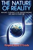 The Nature of Reality, Aingeal Rose O'Grady, 0926524739