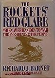 Rockets Red Glare, Richard J. Barnet, 0671633767