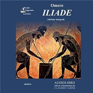 Iliade (The Iliad) Audiobook