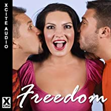 Freedom: A Collection of Five Erotic Stories with Bisexual and Menage Themes Audiobook by Rachel Kramer Bussel, Landon Dixon, Richard Offer, Lynn Lake, Elizabeth Coldwell Narrated by S Campbell