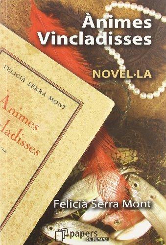 Ànimes vincladisses (Literaria) Felicià Serra Mont