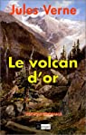 Le Volcan d'or par Verne