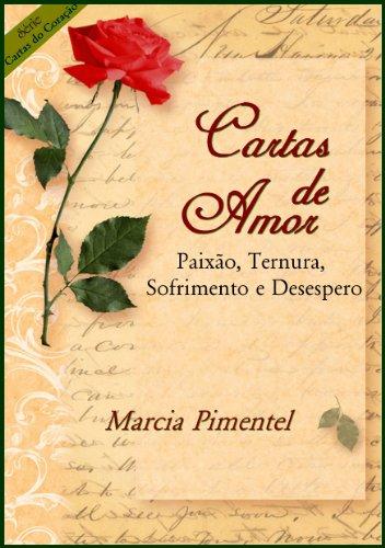 Amazon.com: Cartas de Amor: Paixão, Ternura, Sofrimento e ...