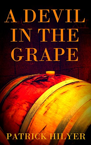 A Devil in the Grape (Saint-Emilion Vineyard Mystery)