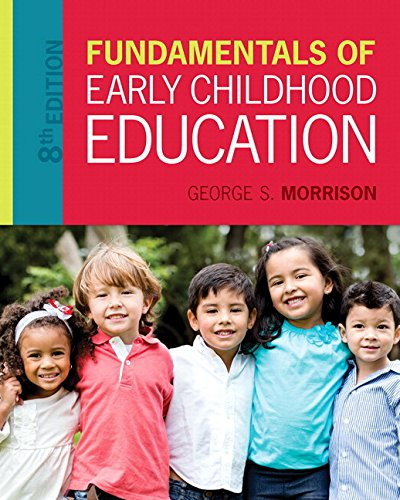 Fundamentals of Early Childhood Education, Enhanced Pearson eText with Loose-Leaf Version -- Access Card Package (8th Ed