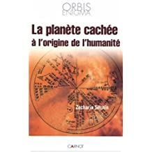 Planete Cachee.. Origine Humanite