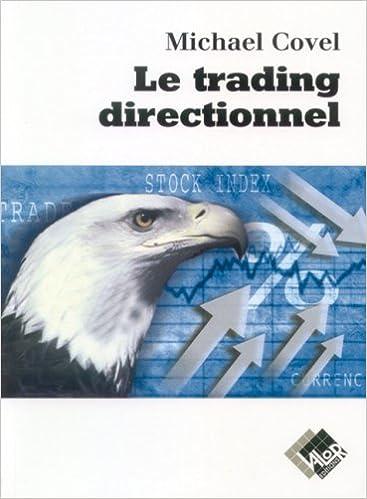 Télécharger Google Books à la couleur de coin Le trading directionnel PDF by Michael Covel 2909356507