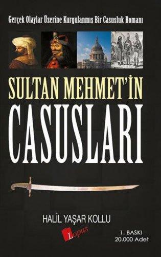 sultan-mehmet-in-casuslari-gercek-olaylar-zerine-kurgulanmis-bir-casusluk-romani