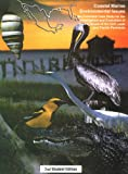 img - for Coastal Marine Environmental Issues: An Extended Case Study for the Investigation and Evaluation of Marine Issues of the Gulf Coast and Florida Peninsula book / textbook / text book
